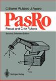 PasRo : Pascal and C for Robots, Blume, C. and Favaro, J., 3540180931
