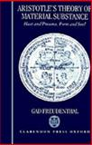 Aristotle's Theory of Material Substance : Heat and Pneuma, Form and Soul, Freudenthal, Gad, 0198240937