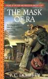 The Mask of Ra, P. C. Doherty, 042518093X