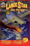 Lance Star-Sky Ranger Volume 1, Bobby Nash and Frank Dirscherl, 0615950930