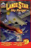 Lance Star-Sky Ranger Volume 1, Bobby Nash and Frank Dirscherl, 0615950930