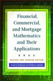 Financial, Commercial, and Mortgage Mathematics and Their Applications, Revised and Updated Edition, Arun J. Prakash and Dilip K. Ghosh, 1440830932