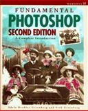 Fundamental Photoshop : A Complete Introduction, Greenberg, Adele Droblas and Greenberg, Seth, 0078820936