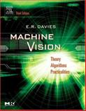 Machine Vision : Theory, Algorithms, Practicalities, Davies, E. R., 0122060938