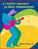A Creative Approach to Music Fundamentals, Duckworth, William M., II, 049509093X
