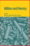 Milton and Heresy, , 0521100933