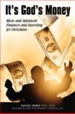 It's God's Money, Csa Jones, 0595530931
