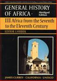 General History of Africa : Africa from the Seventh to the Eleventh Century, Unesco Staff, 0852550936