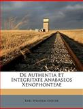 De Authentia et Integritate Anabaseos Xenophonteae, Kr&uuml and Karl Wilhelm ger, 1149240938