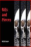Bits and Pieces, M. A. R. Unger, 1499710933