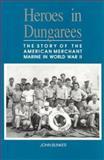 Heroes in Dungarees, John Bunker, 1557500932