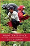 Fields of Resistance 0th Edition