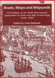 Boats, Ships and Shipyards : Proceedings of the Ninth International Symposium on Boat and Ship Archaeology, Venice 2000, , 1842170937