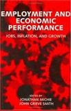 Employment and Economic Performance : Jobs, Inflation, and Growth, , 0198290942