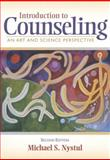 Introduction to Counseling : An Art and Science Perspective, Nystul, Michael S., 0205350941