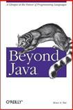 Beyond Java, Tate, Bruce A., 0596100949