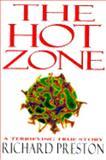 The Hot Zone, Richard Preston, 0679430946