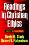 Readings in Christian Ethics : Theory and Method, , 0801020948