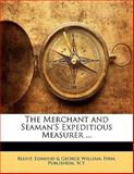 The Merchant and Seaman's Expeditious Measurer, , 1141800942