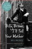 Billy Brown, I'll Tell Your Mother, Billy Brown, 1409120945