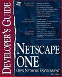 Netscape ONE Developer's Guide, Stanek, William, 1575210940