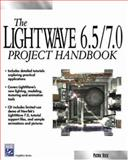 The Lightwave 6.5 Project Handbook, Beck, Patrik, 1584500948