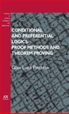 Conditional and Preferential Logics : Proof Methods and Theorem Proving, G.L. Pozzato, 1607500949