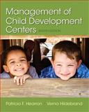 Management of Child Development Centers, Hearron, Patricia F. and Hildebrand, Verna P., 0133830942