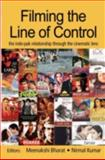 Filming the Line of Control : The Indo-pak Relationship Through the Cinematic Lense, , 0415460948