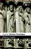 Aquinas' Summa Theologiae, Loughlin, Stephen J., 056755094X