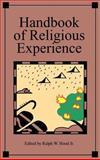 Handbook of Religious Experience, , 0891350942