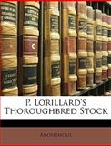 P Lorillard's Thoroughbred Stock, Anonymous and Anonymous, 1147380945