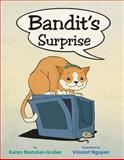 Bandit's Surprise, Karen Rostoker-Gruber, 1477810943