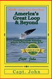 America's Great Loop and Beyond, John Wright, 149235094X