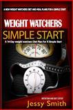Weight Watchers Simple Start, Jessy Smith and Weight Watchers, 1502550946