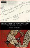 The Battle of Kosovo 1389 : An Albanian Epic, Lellio, Anna Di, 1848850948
