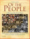 Of the People Vol. 1 : A History of the United States 1877, Oakes, James and Boydston, Jeanne, 0195370945