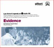 Evidence, 2005 ed. (Law School Legends Audio Series), Rossi, Faust F., 0314160949