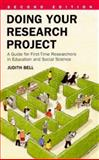 Doing Your Research Project : A Guide for First-Time Researchers in Education and Social Science, Bell, Judith, 0335190944