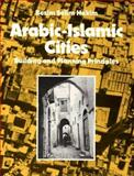 Arabic-Islamic Cities 9780710300942