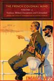 The French Colonial Mind : Violence, Military Encounters, and Colonialism, , 0803220944