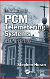 Introduction to PCM Telemetering Systems, Horan, Stephen, 0849310946