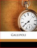 Gallipoli, John Masefield and Harry W. fmo Frantz, 117844094X