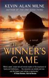 The Winner's Game, Kevin Alan Milne, 1410470946