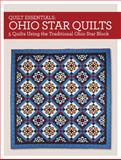 Quilt Essentials - Ohio Star Quilts, Maggie Ball, 1440240949