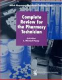 Complete Review for the Pharmacy Technician 2nd Edition