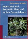 Medicinal and Aromatic Plants of the Indian Ocean Islands, Brendler, Thomas and Gurib-Fakim, Ameenah, 3887630947