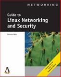 Guide to Linux Networking and Security, Wells, Nick, 0619000945