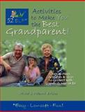 52 ELF Activities to Make You the Best Grandparent!, David Brisco and Naomi Brisco, 0977870944