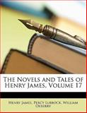 The Novels and Tales of Henry James, Henry James and Percy Lubbock, 1145210945